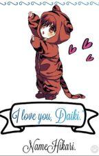 I love you, Daiki. by namehikari