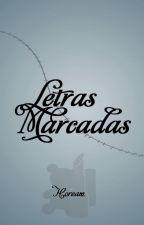 Letras Marcadas (Letras Suicidas #1.5) by Hoream