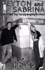 Peyton and Sabrina! by lucayaspeybrina