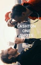 lashton ↹ one shots by CRazyMofo137