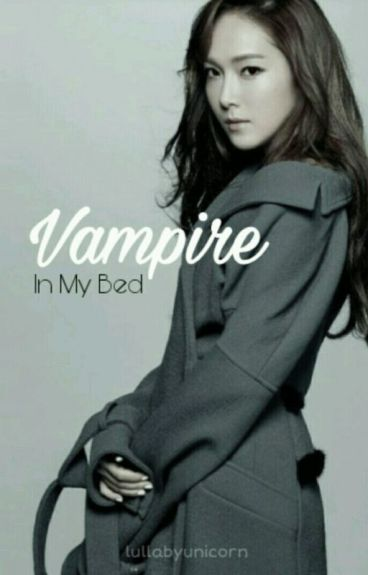 Vampire In My Bed [HIATUS]