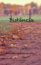 Distância (um amor lésbico) by YaraGunner