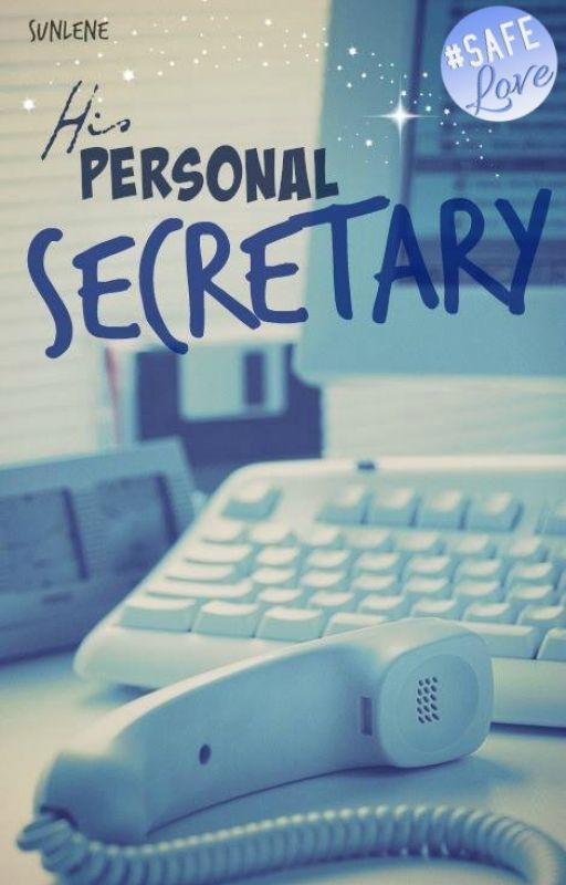 His Personal Secretary (editing) by Sunlene