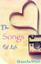 The Songs of Life by cookiehoggingmermaid