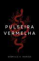 Pulseira Vermelha - Livro Um by gabutic
