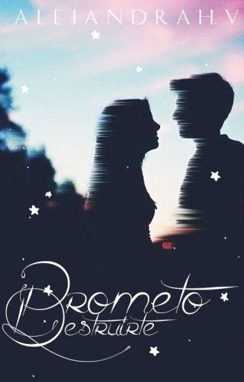 Prometo Destruirte