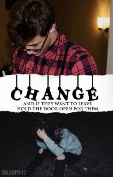 Change || Cameron Dallas. [change's series #1]