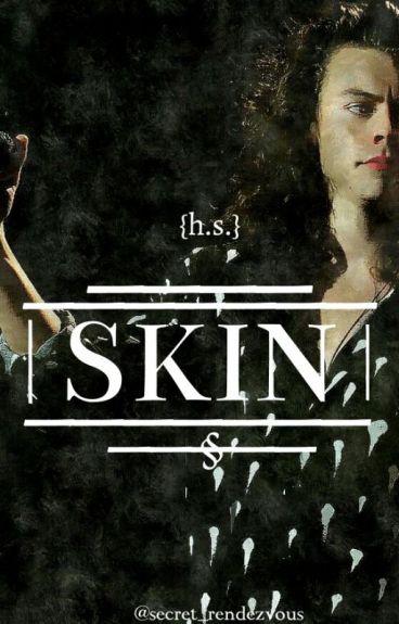 Skin {h.s.}
