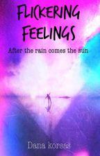 Flickering feelings by sataniiccupcake