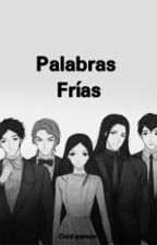 Palabras Frías by cold-person