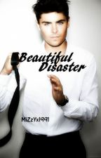 Beautiful Disaster by MiZzYx1991