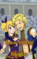 Amor Eterno >Stinglu< |Fairy Tail| //Pausada// by Denisse-Cheney