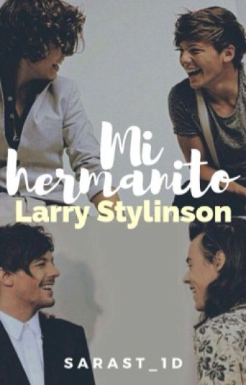 Mi hermanito ( larry Stylinson) M-Preg