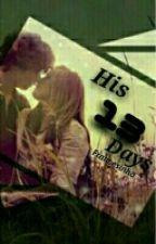 His 13 Days by Francesinhas