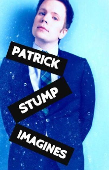 Patrick Stump Imagines/One Shots