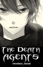 The Death Agents by Arellano_Sensei