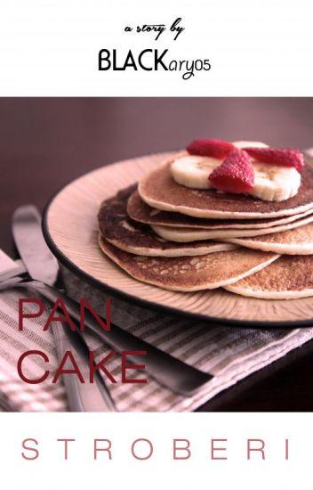 Pancake Stroberi ( Girl x Girl )