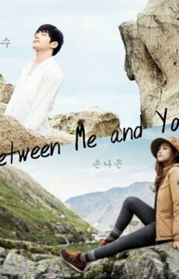 Between Me and You [ PINKFINITE / Myungsoo - Naeun Fanfiction ]