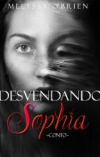 Desvendando Sophia by Mellyssa_