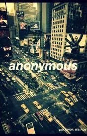 ~Anonymous~ by oIM_KINDA_W31RDo