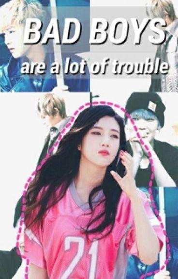 Bad Boys are a lot of Trouble (BAP Zelo/ Red Velvet Joy/ Kpop Fanfic)