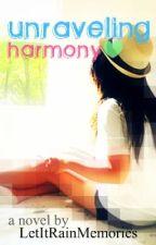 Unraveling Harmony by LetItRainMemories