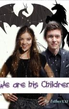 WE ARE HIS CHILDREN (Harry Potter Fanfiction) by EstherXXI