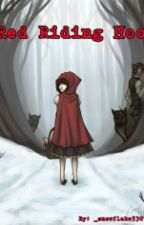 Red Riding Hood by Cam_is_annoyed