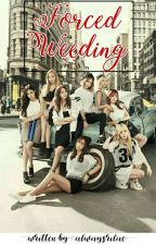 Forced Wedding || EXOSHIDAE FF ||COMPLETED by owydeebae