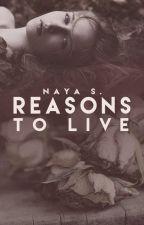 Reasons to Live by NayaRS