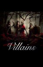 Villains by LPB2015