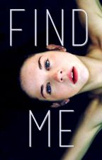 Find Me by denzelPretzel