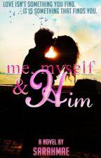 Me,Myself&Him by mimzy4