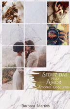 Seduzidas pelo amor (Romance Lésbico) by Barbite