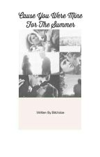 Cause You Were Mine for the summer   || Stelena by bitchdoe