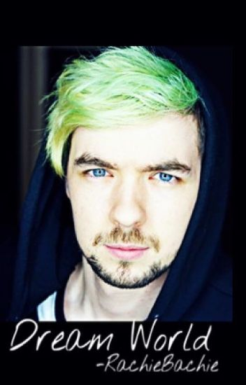 Dream World (Jacksepticeye x Reader) In process of editing