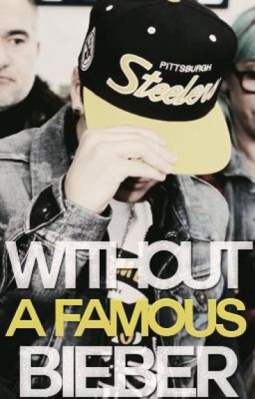 Without a famous Bieber. Justin Bieber. (Terminada)