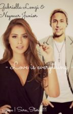 Love is everything » Neymar Jr by Sara_Stories11