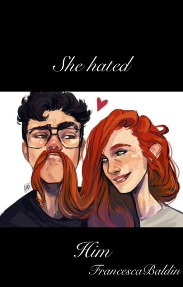 She hated him - Jily