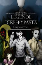 Legende Creepypasta by Psychotica_