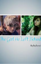 The Girl He Left Behind (Jack Frost Fan Fiction) by The_Fandom_Life