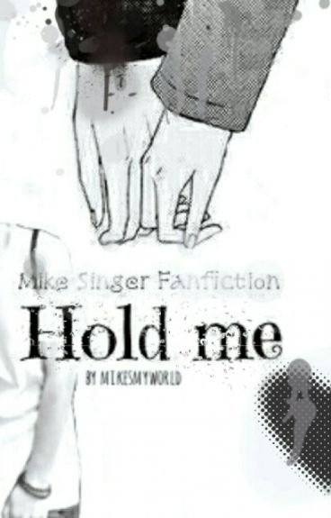 Hold me♥ -Mike Singer & Lukas Rieger