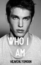 Who I am by heavenlyxmoon