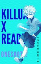 Killua x Reader Oneshots! by somethingcatrelated