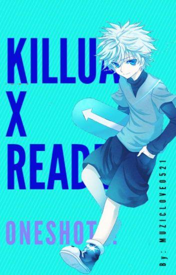 Killua x Reader Oneshots!
