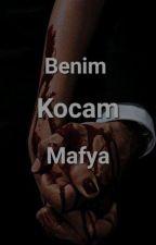 Benim Kocam Mafya  by feyza02
