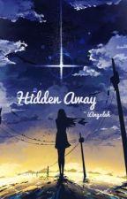 Hidden Away by iangxlah