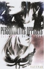 PERSONNALITÉS OPPOSÉES [SASUSAKU] by XxLucy_12xX
