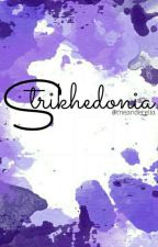 Strikhedonia by Meanderella