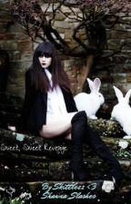 Sweet, Sweet Revenge by Shawna_Slashes
